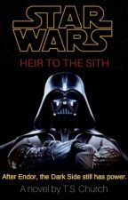 Star Wars: Heir to the Sith (Part 1) (#Wattys2018 shortlist) by tomc100