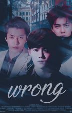Wrong ✧hunhan.  by minlxy