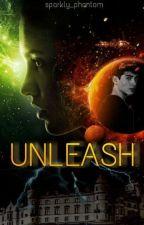 Unleash by sparkly_phantom