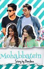 Mohabbatien by bandana_j