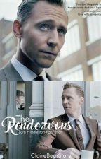 The Rendezvous (A Tom Hiddleston Fanfiction) by ClaireBearStory