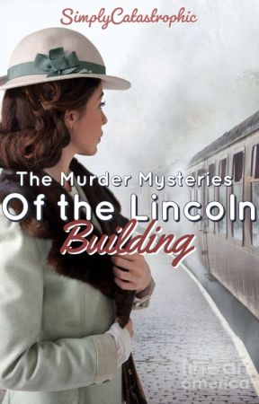 The Murder Mysteries Of The Lincoln Building by Maku-Tan