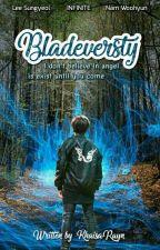 Bladeversty (Infinite FF) by KhaisaRayn