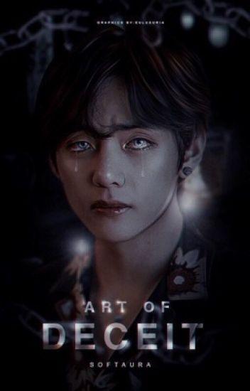 Art of Deceit ✓