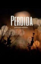 PERDIDA by chicasincontrol05