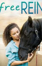 Free rein (love story) by zhoeshipler101