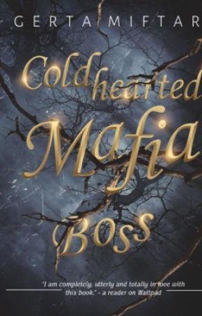 COLDHEARTED MAFIA BOSS by GertaMiftari