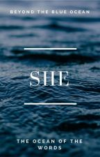 She by TheOceanOfTheWords