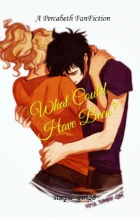 What Could Have Been (Percy Jackson Fanfiction) - Chapter 12
