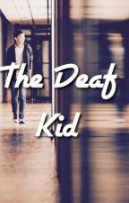 The Deaf Kid by annwritess1