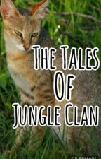 The Tales of Jungle Clan {OLD}  by KatieCatMeow123
