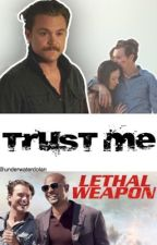 Trust me... - Riggs story  by darling__queen