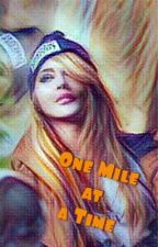 One Mile at a Time (A Transformers Bayverse Fanfiction) by stephanielas
