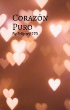 Corazón Puro by Eclipse8970