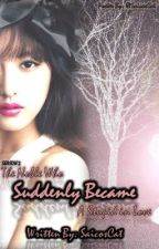 The Noble who SUDDENLY BECAME a Stupid in Love (SEASON 2) by SaicosCat