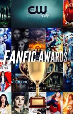 The CW Fanfic Awards {closed for judging } by geekyfangirl17