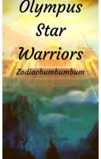 Olympus Star Warriors  by zodiacbumbumbum