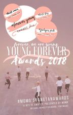 Young Forever Awards 2018 | CLOSED by momosbangtanawards