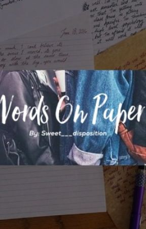 Words On Paper (Lauren Cimorelli Fanfiction) by sweet___disposition
