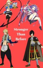 Stronger than before    Fairy Tail    by CourtneyWolf_1