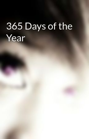 365 Days of the Year by MellyCookieCrumble