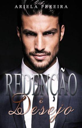 Redenção e Desejo (RETIRADO) by ArielaPereira