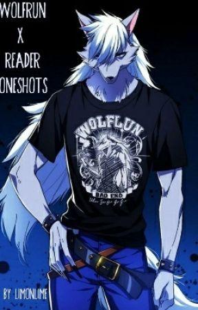 Wolfrun x Reader Oneshots (Requests Open) - Female!Wolfrun x Male