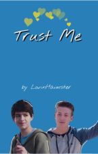 Trust Me (Tyrus) by LovinHaimster