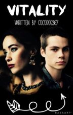 Vitality ➳ Teen Wolf Fanfic *Editing* by Cocodog367