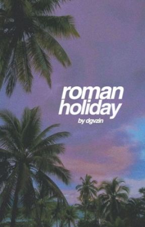 roman holiday ; shorts by dgvzin