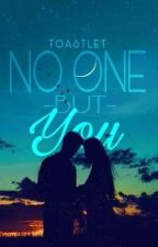 No One But You by Toastlet