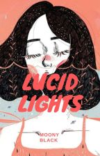 Lucid Lights by Moony_11