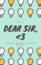 Dear Sir 💓 (COMPLETED) by MissEdsz