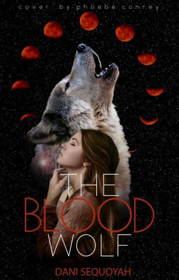 The Blood Wolf