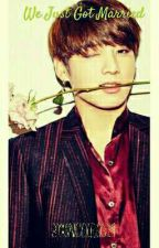 We Just Got Married(BTS:JUNGKOOK) by snicole0329