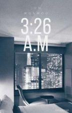 3:26 A.M | Wonhui | [Jun&Wonwoo] by Tanabeena