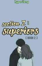 Section Z: Superiors by Aprilaine1