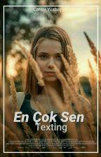 Merhaba Ben Sapığın|Texting by CookieCansu