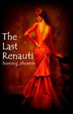 The Last Renauti (The Ethereal Series #1) by burning_phoenix
