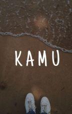 KAMU by DesianaSanty