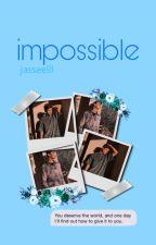Impossible | jmb by jasseelll