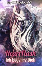 2. HeartFlash- Ich begehre Dich by lafabulous91