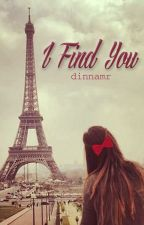 I Find You by DinnaMr