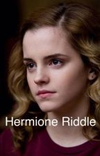 Hermione Riddle, The Dark Lady  by Benny9876