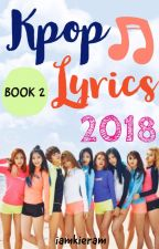 Kpop Lyrics 2018 | Book 2 by iamkieram