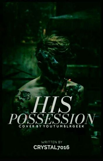 His Possession ✔