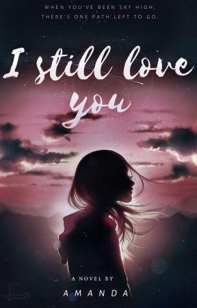 I still love you by PI_876