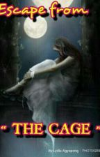 """Escape from """"THE CAGE"""" by LydiaAgyepong"""