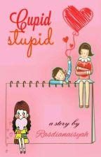 Cupid Stupid by Rasdianaisyah