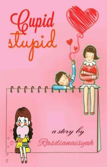 Cupid Stupid